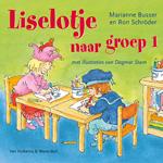 Liselotje naar groep 1 - Unieboek