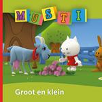 Musti - Groot en klein - ER Productions