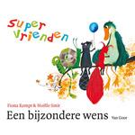 Supervrienden - Een bijzondere wens - Unieboek