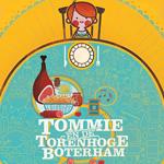 Tommie en de torenhoge boterham - Lannoo